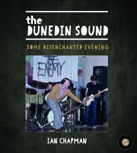Ian Chapman The Dunedin Sound